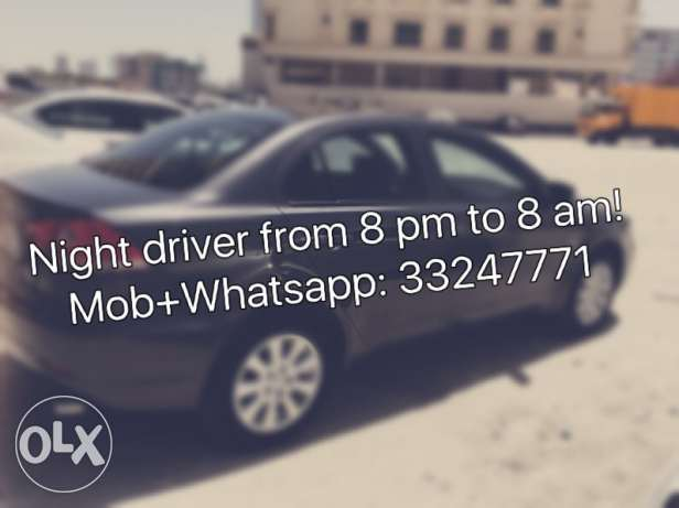 night driver from 8 pm to 8 am !